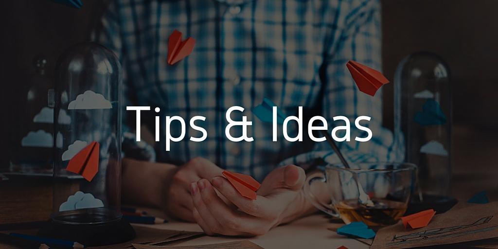 Tips & Ideas_2